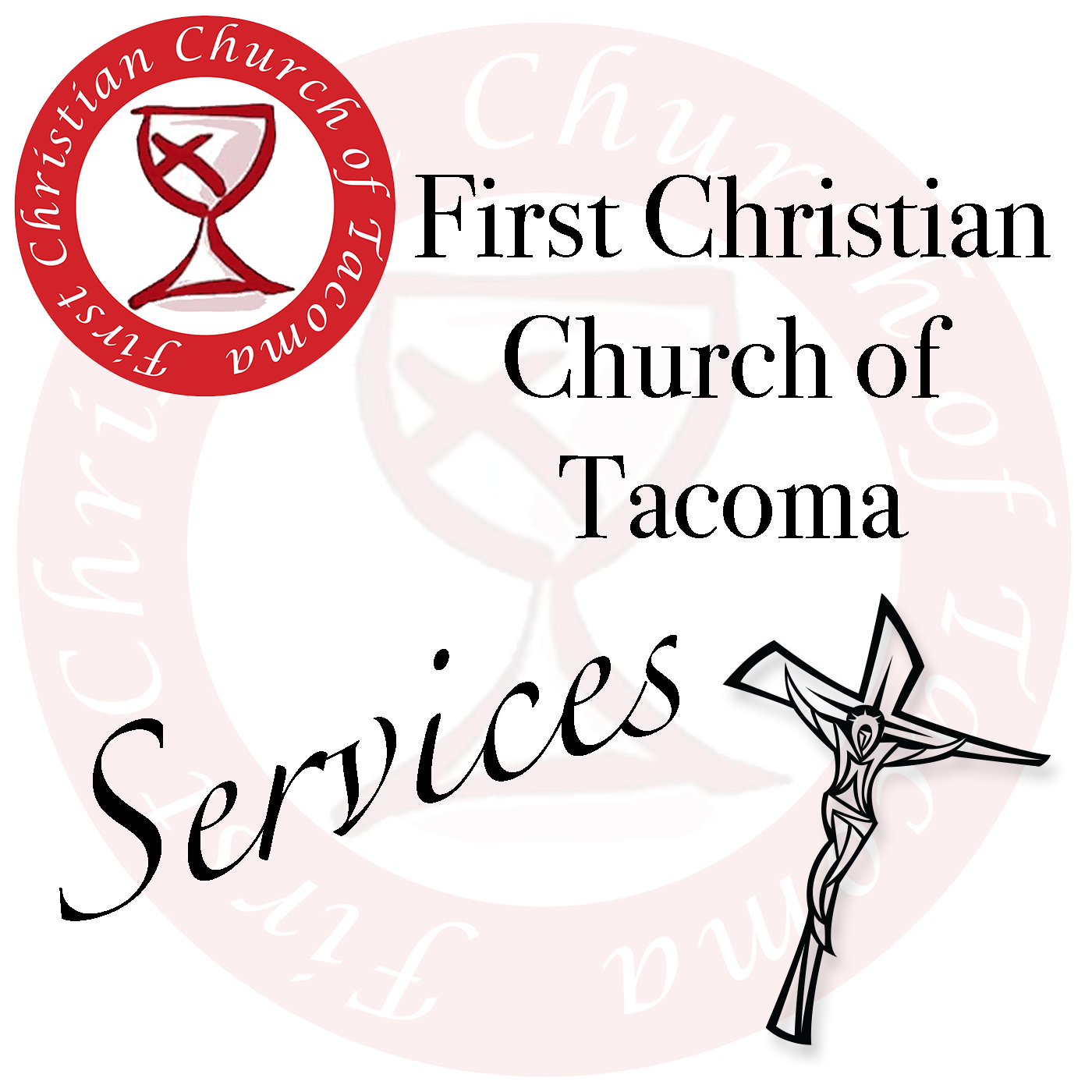 Services - First Christian Church of Tacoma